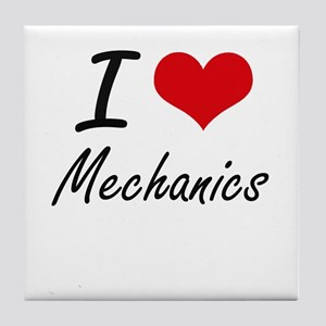 I Love Mechanics Tile Coaster