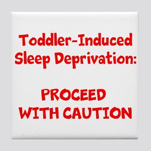 Sleep deprivation Tile Coaster