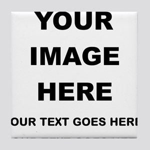 Your Photo and Text Here T Shirt Tile Coaster