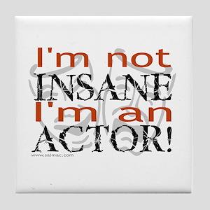 Insane Actor Tile Coaster
