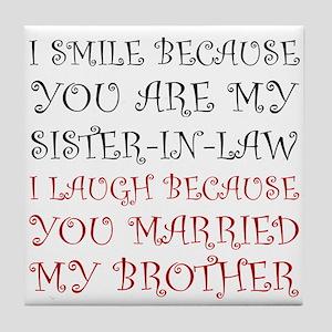 Smile Sister In Law Tile Coaster