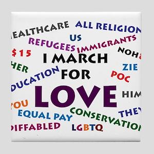 I March for Love Tile Coaster
