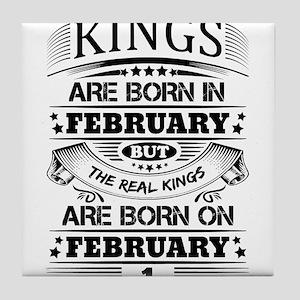 Real Kings Are Born On February 1 Tile Coaster