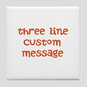Three Line Custom Design Tile Coaster