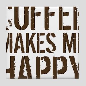 Coffee makes me happy Tile Coaster
