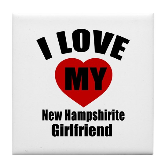 I Love My New Hampshirite Girlfriend