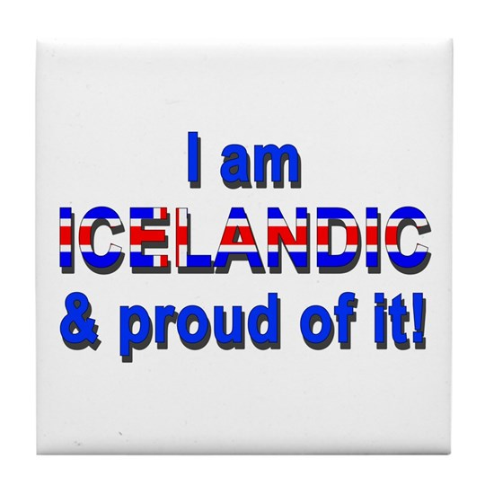 I am Icelandic and proud of it