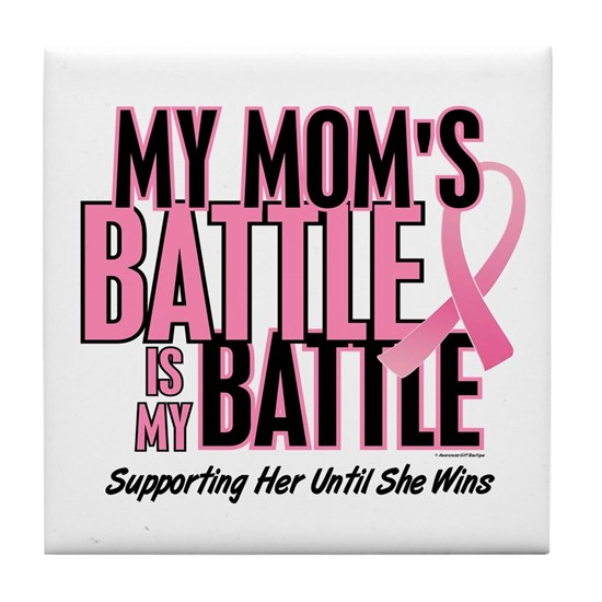 - My Battle Too Mom Breast Cancer