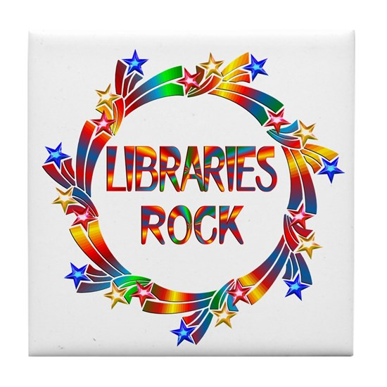 f5b5fcfec48 Libraries Rock Tile Coaster by FunDesigns - CafePress