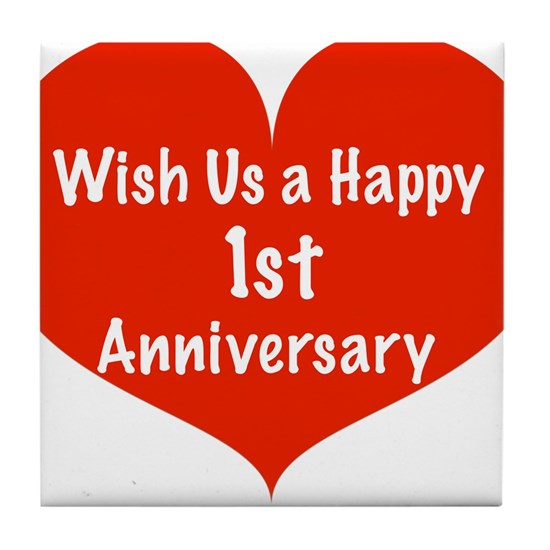 Wish Us A Happy 1st Anniversary Tile Coaster By Listing Store
