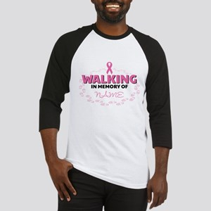 Walking in Memory Of Personalized Baseball Tee