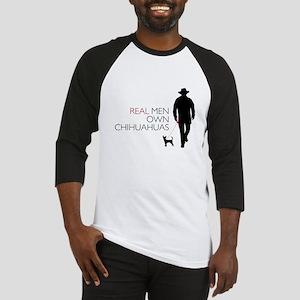 Real Men Own Chihuahuas Baseball Jersey