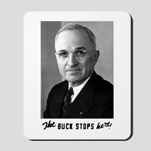 The Buck Stops Here! Mousepad