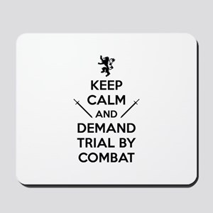 Trial By Combat Mousepad