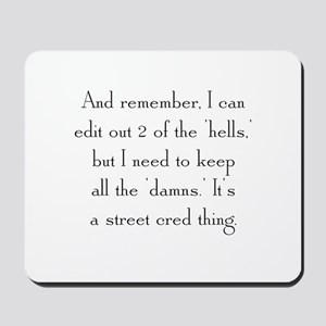 Street Cred Thing Mousepad