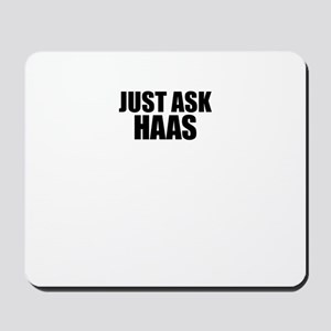 Just ask HAAS Mousepad