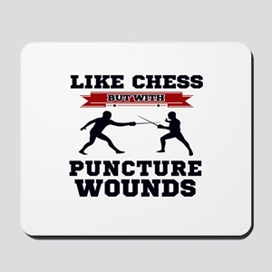 Like Chess But Without Puncture Wounds Mousepad