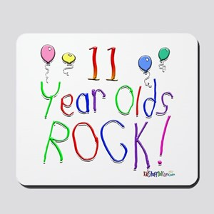 11 Year Olds Rock ! Mousepad