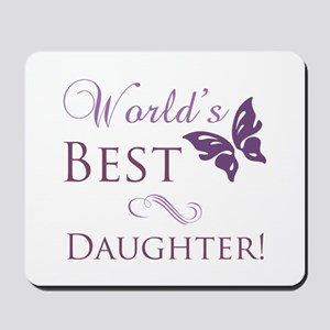 World's Best Daughter Mousepad