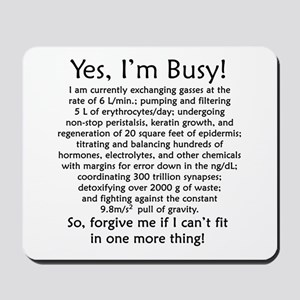 Yes, I'm Busy! Mousepad