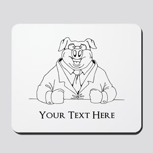 Pig in Suit. Custom Text Mousepad