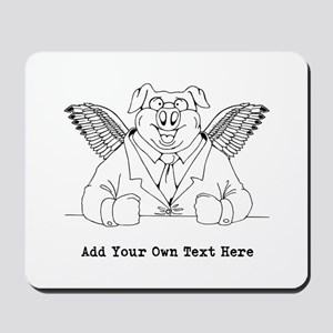 Flying Pig in Suit. Custom Text Mousepad