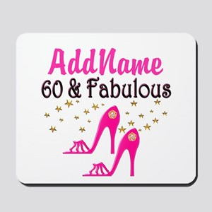 60 YR OLD SHOE QUEEN Mousepad