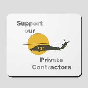 Support our Private Contractors Mousepad
