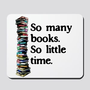 So Many Books...Mousepad
