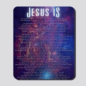 Jesus IS... Mousepad