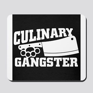 Culinary Gangster Mousepad