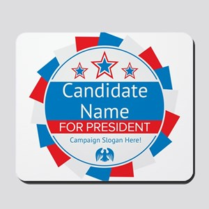 Candidate and Slogan Personalized Mousepad