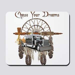 Chase Your Dreams Mousepad