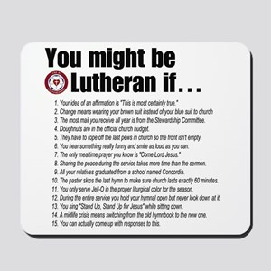 Might Be Lutheran Mousepad