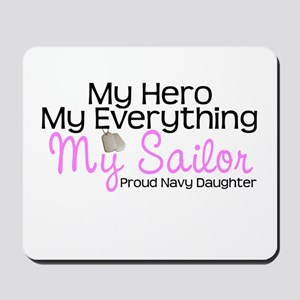 My Everything Navy Daughter Mousepad