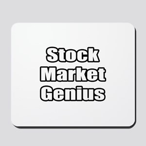 """Stock Market Genius"" Mousepad"