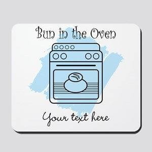 Bun in the Oven (blue) Mousepad