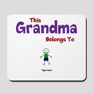This Grandma Belongs 1 One Mousepad