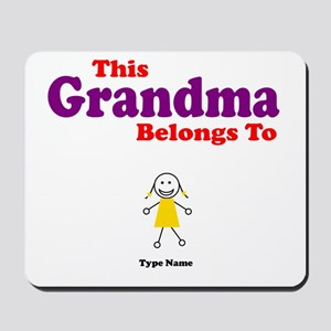 This Grandma Belongs Granddau Mousepad