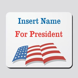 Personalized For President Mousepad
