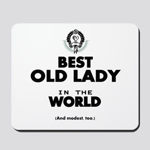 The Best in the World Old Lady Mousepad