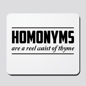 homonyms reel waist of thyme Mousepad