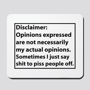 Opinions Disclaimer Mousepad