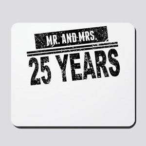 Mr. And Mrs. 25 Years Mousepad