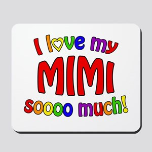 I love my MIMI soooo much! Mousepad