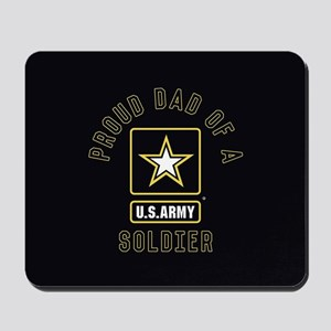 Proud Dad of A U.S. Army Soldier Mousepad