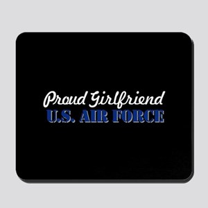 Proud Girlfriend USAF Mousepad