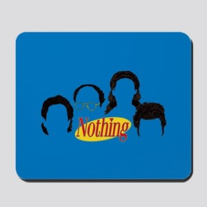 Seinfeld Nothing Mousepad