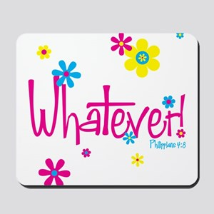 Whatever! Mousepad