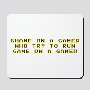 Gamer Shame Mousepad